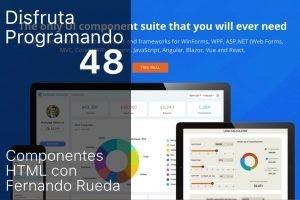 Disfruta programando episodio 48. Componentes HTML con Fernando Rueda